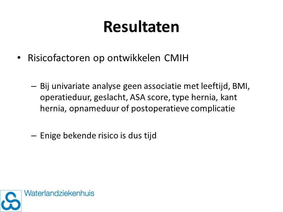 Resultaten Risicofactoren op ontwikkelen CMIH