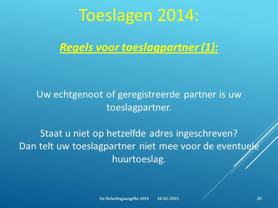 Toeslagen 2014: Regels voor toeslagpartner (1):