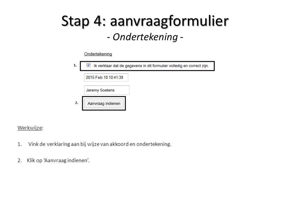 Stap 4: aanvraagformulier - Ondertekening -