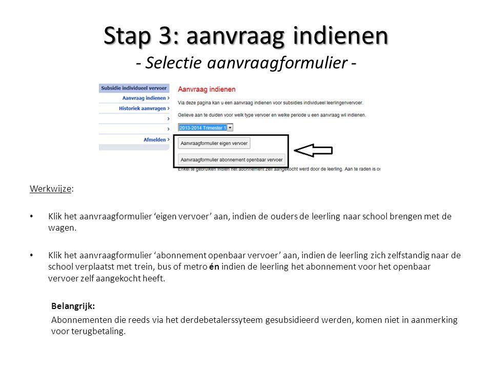 Stap 3: aanvraag indienen - Selectie aanvraagformulier -
