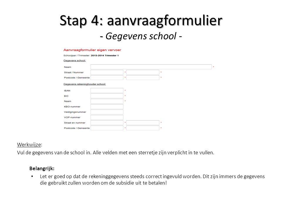 Stap 4: aanvraagformulier - Gegevens school -