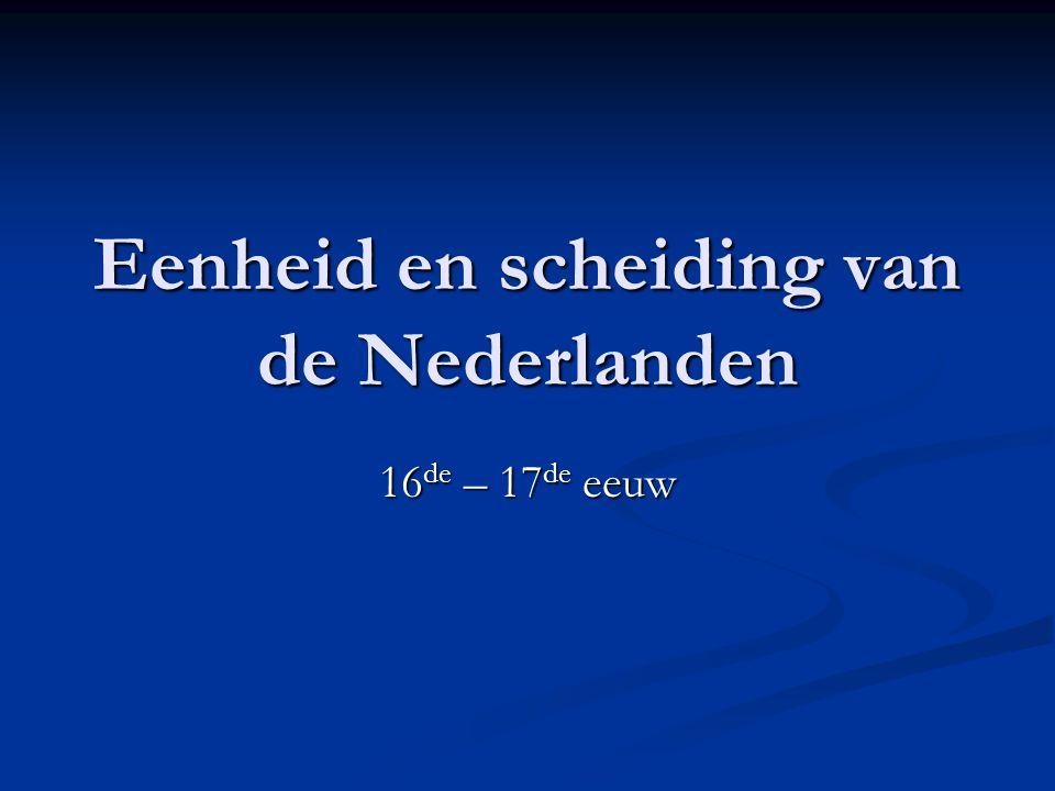 Eenheid en scheiding van de Nederlanden