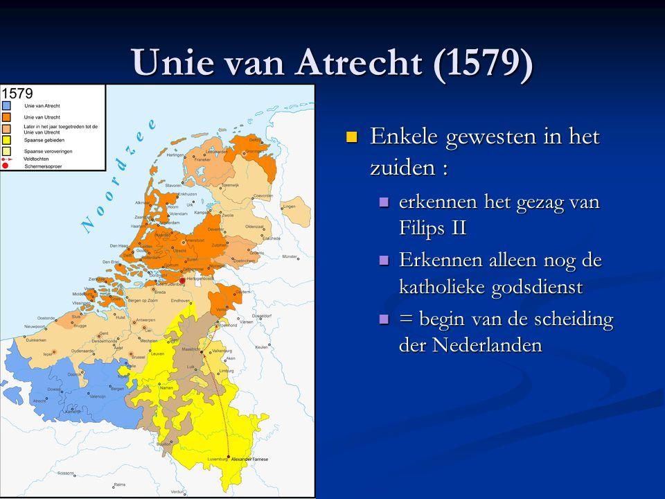 Unie van Atrecht (1579) Enkele gewesten in het zuiden :