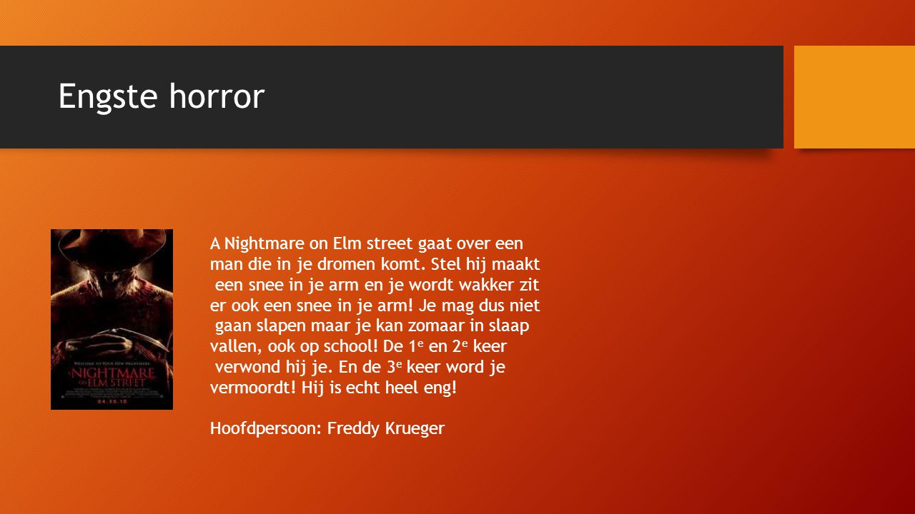 Engste horror A Nightmare on Elm street gaat over een