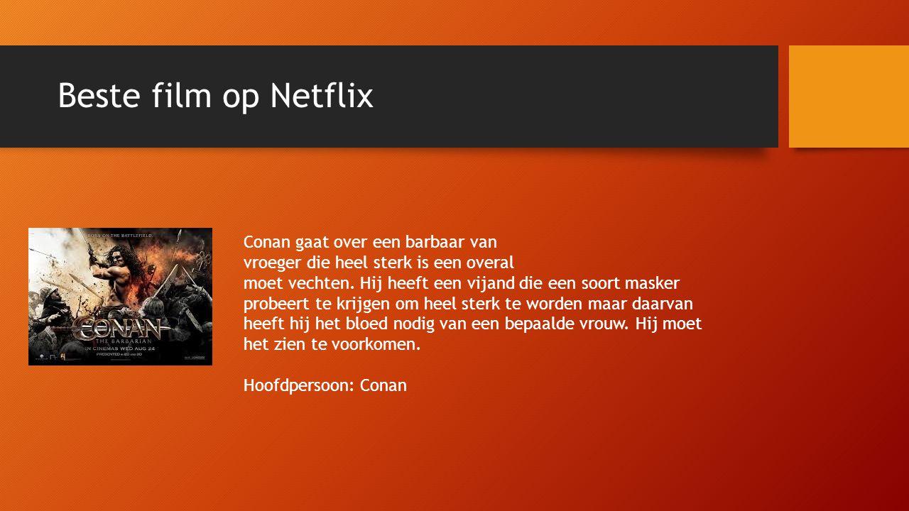 Beste film op Netflix Conan gaat over een barbaar van