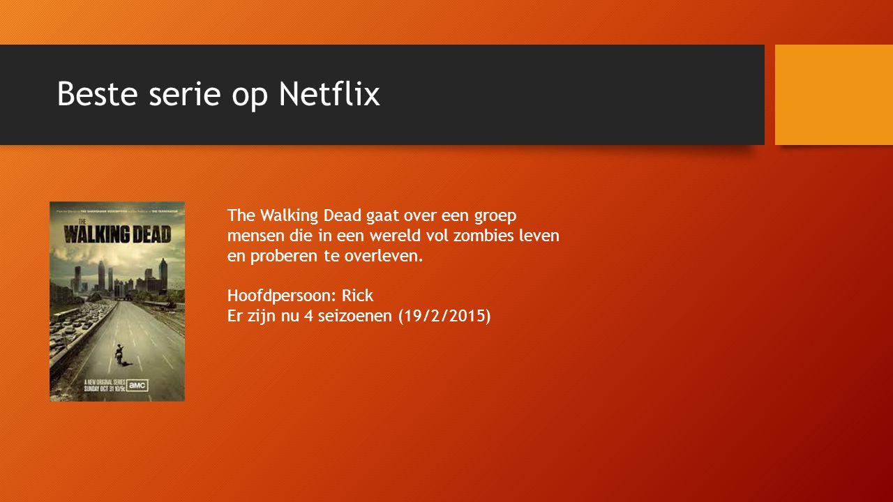 Beste serie op Netflix The Walking Dead gaat over een groep mensen die in een wereld vol zombies leven en proberen te overleven.