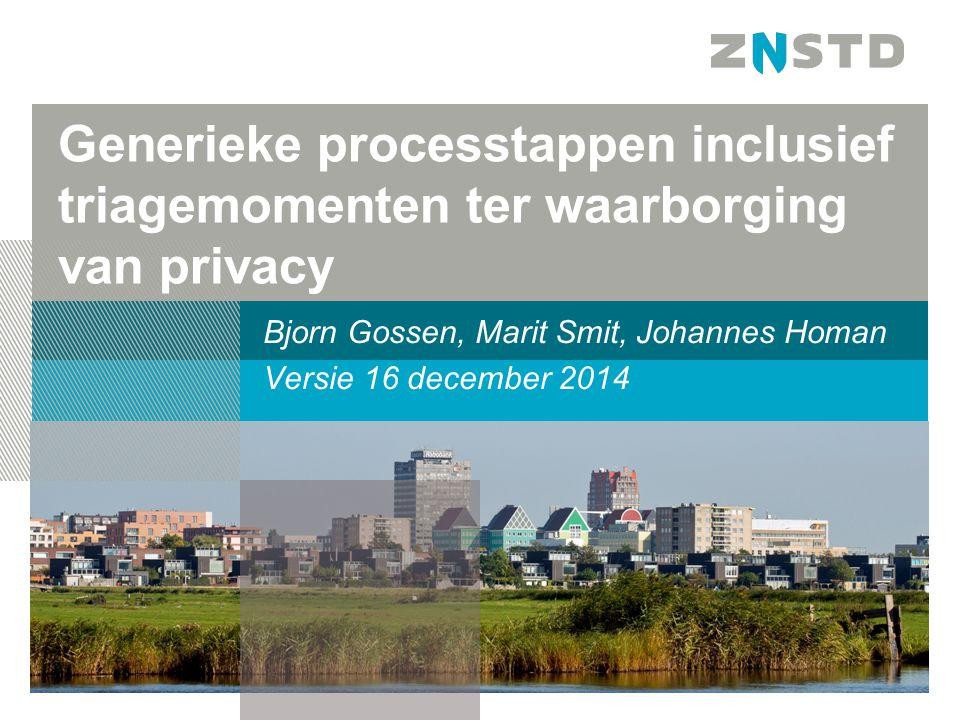Bjorn Gossen, Marit Smit, Johannes Homan Versie 16 december 2014