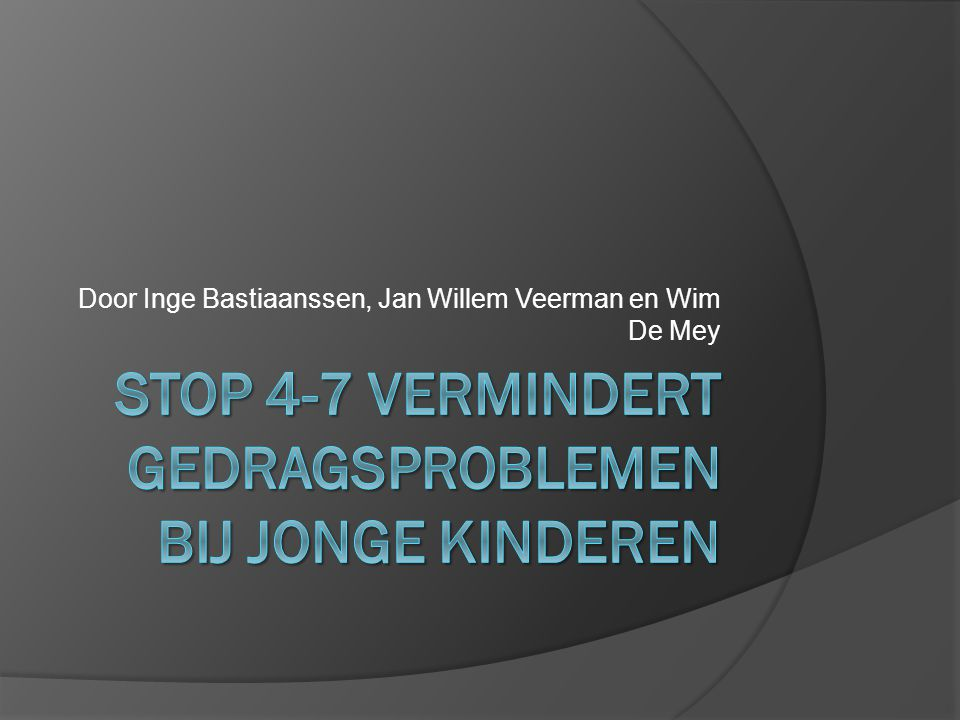 STOP 4-7 vermindert gedragsproblemen bij jonge kinderen