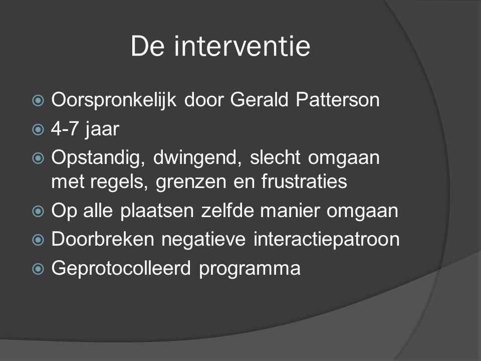 De interventie Oorspronkelijk door Gerald Patterson 4-7 jaar