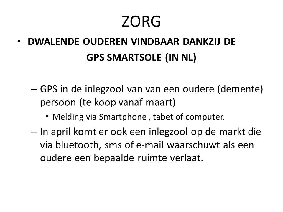 ZORG Dwalende ouderen vindbaar dankzij de GPS Smartsole (in Nl)
