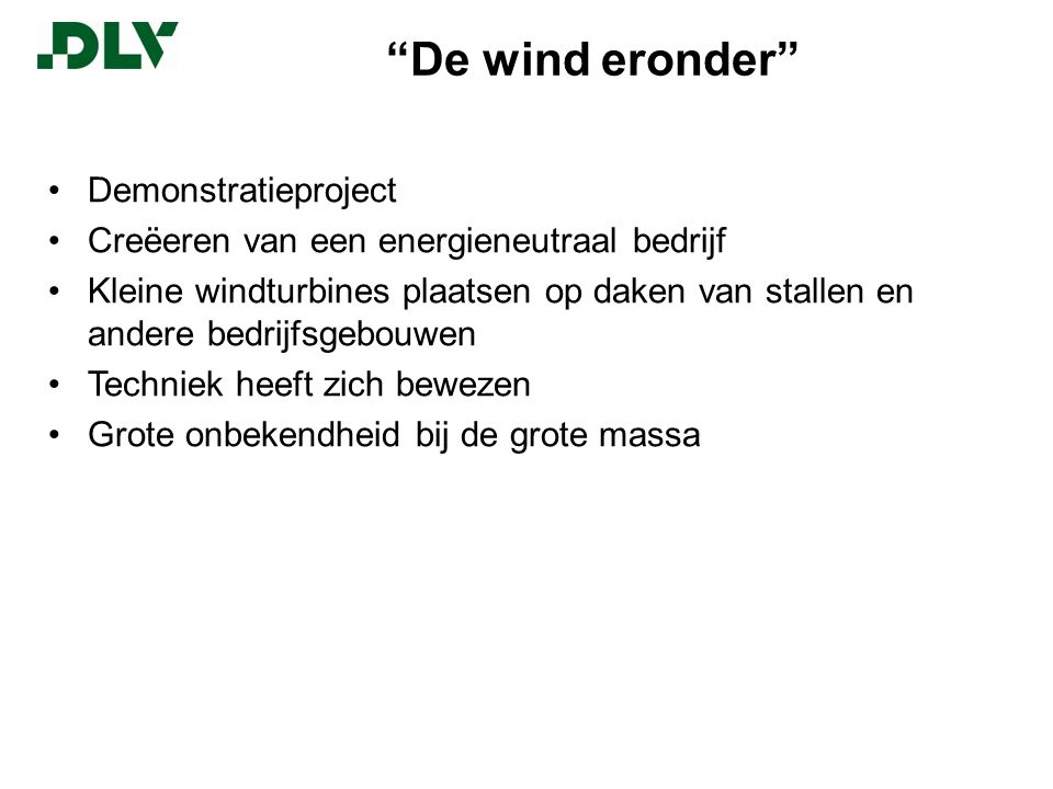 De wind eronder Demonstratieproject
