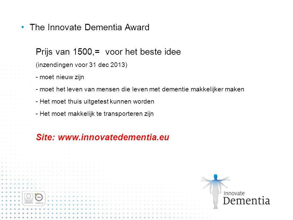 The Innovate Dementia Award Prijs van 1500,= voor het beste idee