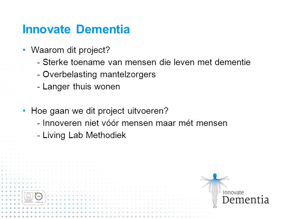 Innovate Dementia Waarom dit project