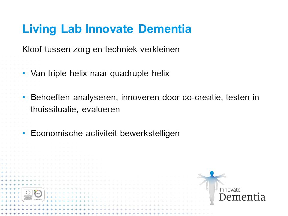 Living Lab Innovate Dementia