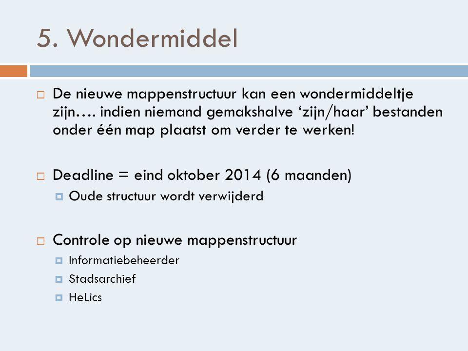 5. Wondermiddel