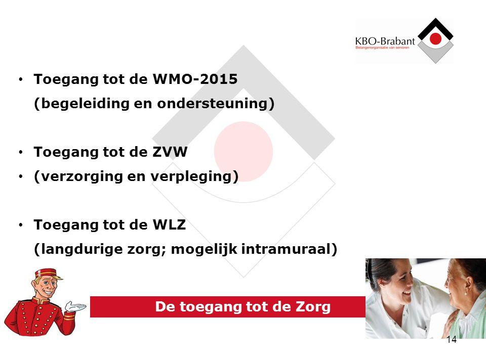 Toegang tot de WMO-2015 (begeleiding en ondersteuning)