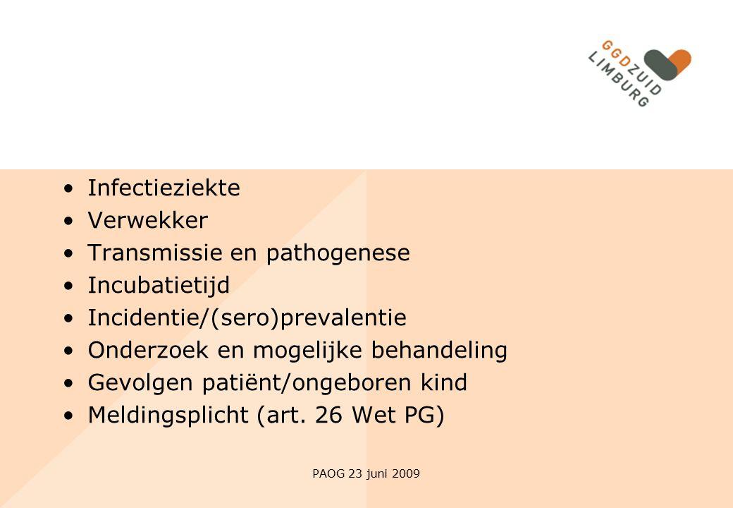 Transmissie en pathogenese Incubatietijd Incidentie/(sero)prevalentie