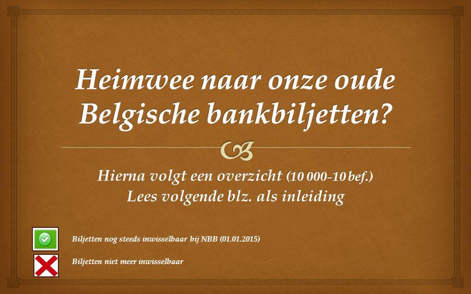 Heimwee naar onze oude Belgische bankbiljetten