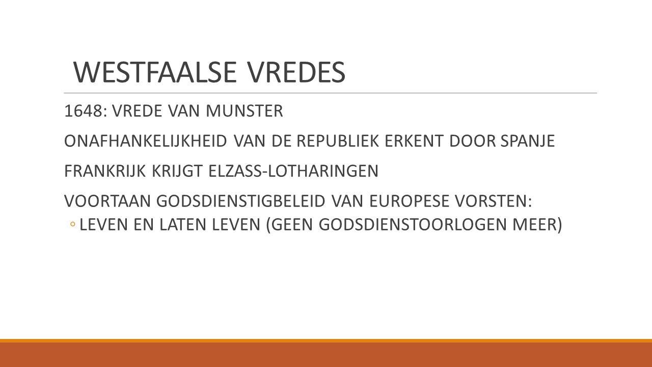 WESTFAALSE VREDES 1648: VREDE VAN MUNSTER
