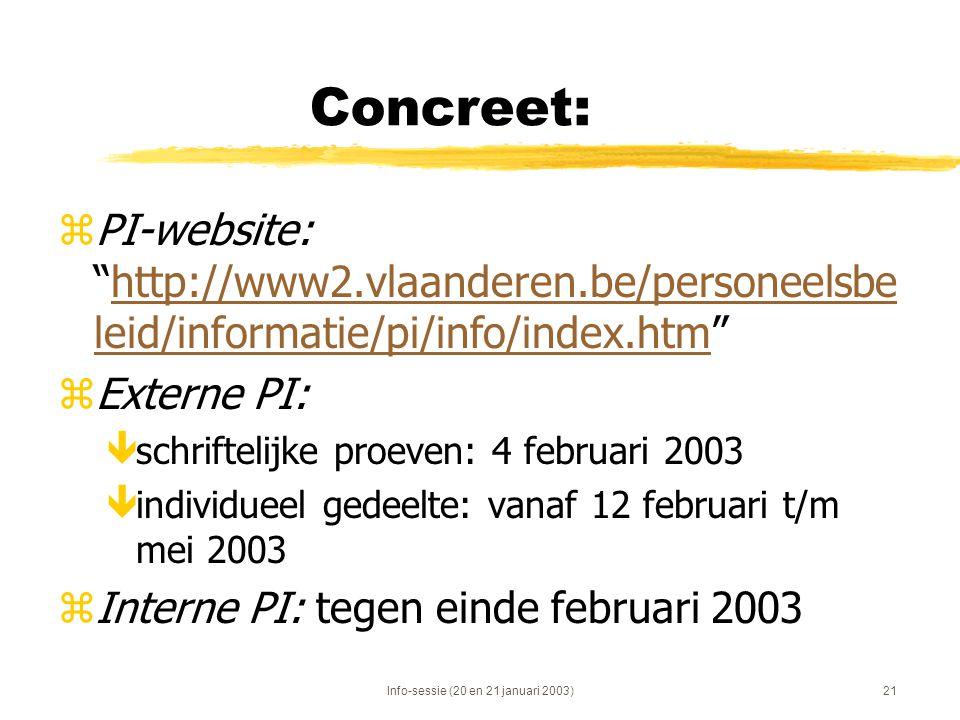 Info-sessie (20 en 21 januari 2003)