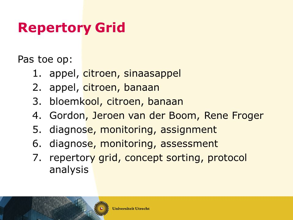 Repertory Grid Pas toe op: appel, citroen, sinaasappel