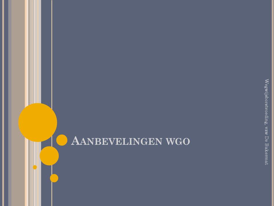 Aanbevelingen wgo Wegwijsborstvoeding, vzw De Bakermat