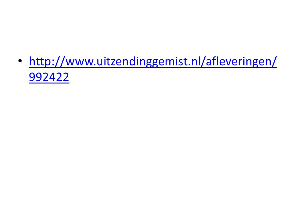 http://www.uitzendinggemist.nl/afleveringen/992422