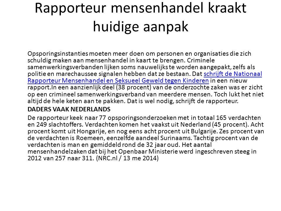 Rapporteur mensenhandel kraakt huidige aanpak