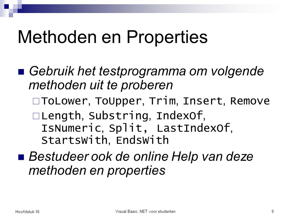 Methoden en Properties