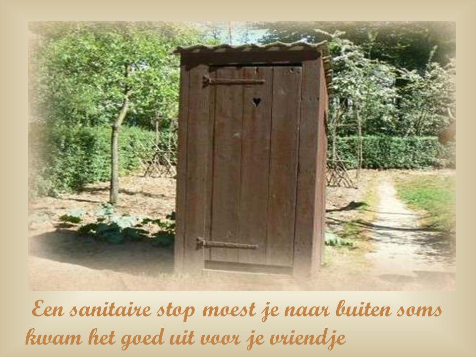 Een sanitaire stop moest je naar buiten soms kwam het goed uit voor je vriendje