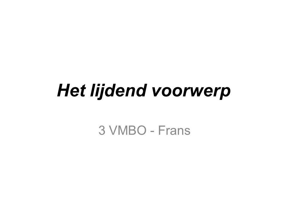 Het lijdend voorwerp 3 VMBO - Frans