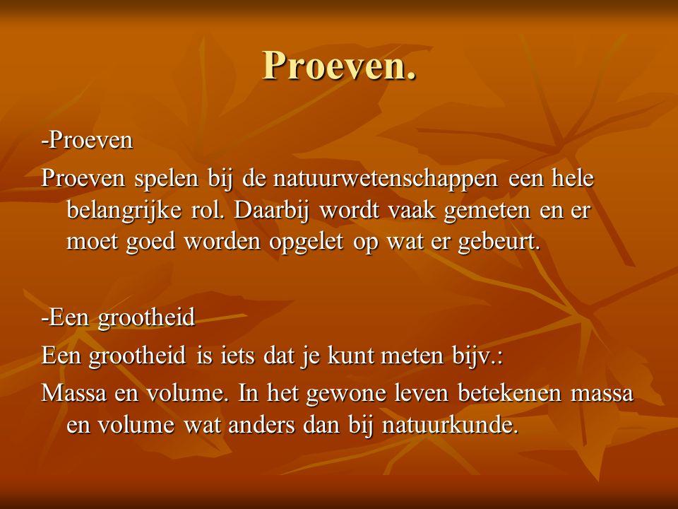 Proeven. -Proeven.