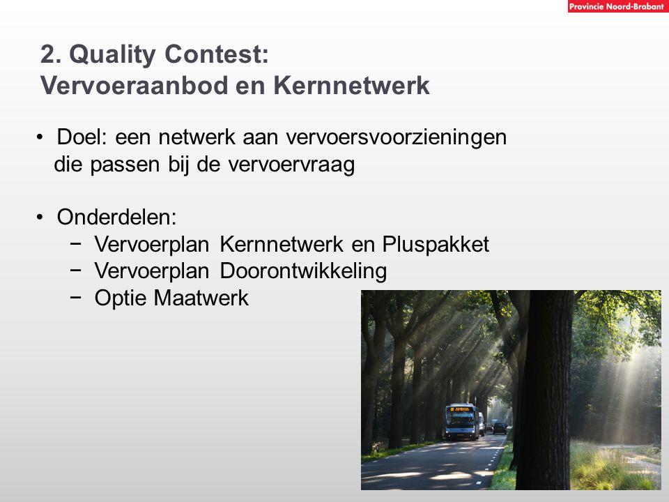 2. Quality Contest: Vervoeraanbod en Kernnetwerk