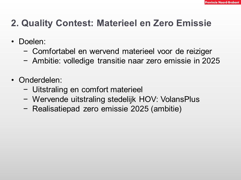 2. Quality Contest: Materieel en Zero Emissie