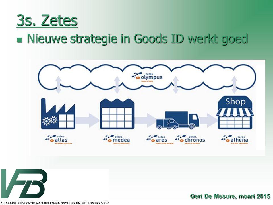 3s. Zetes Nieuwe strategie in Goods ID werkt goed