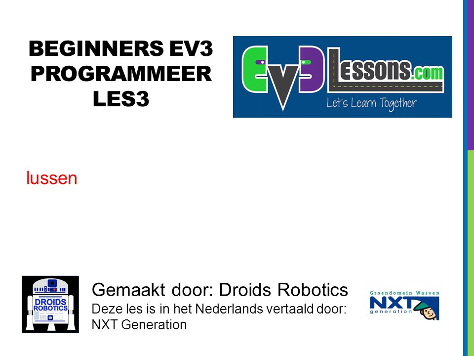 BEGINNERS EV3 PROGRAMMEER Les3
