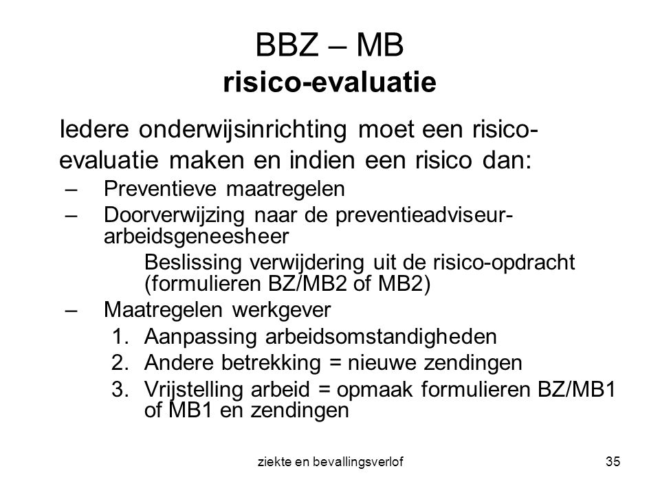 BBZ – MB risico-evaluatie