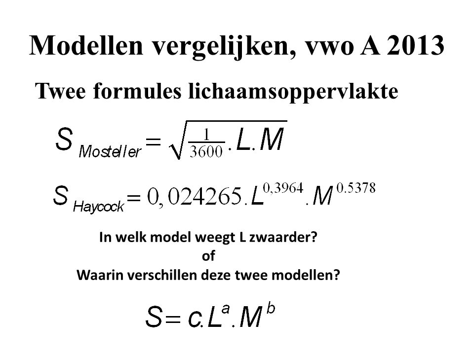 Modellen vergelijken, vwo A 2013
