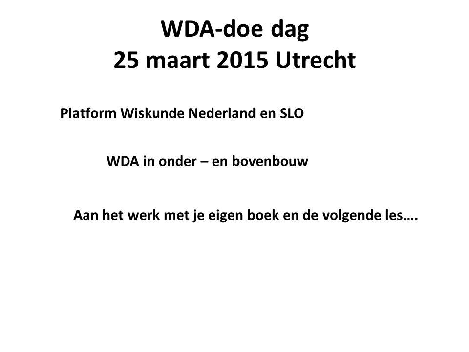 WDA-doe dag 25 maart 2015 Utrecht