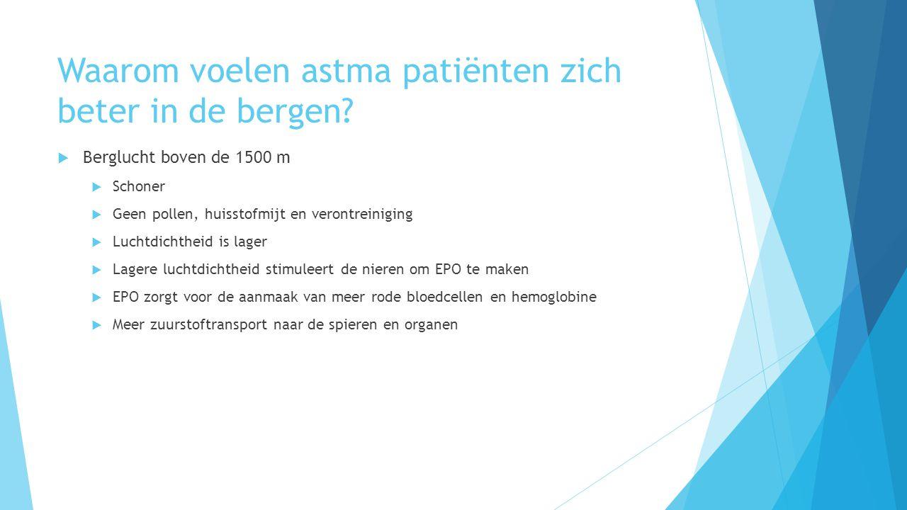 Waarom voelen astma patiënten zich beter in de bergen