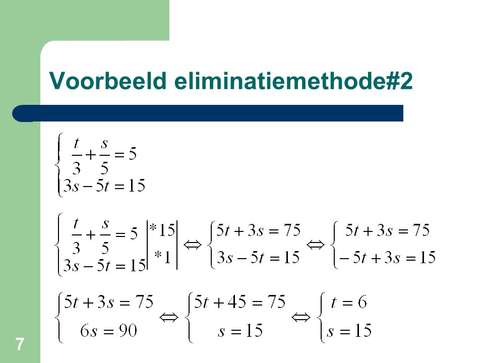 Voorbeeld eliminatiemethode#2