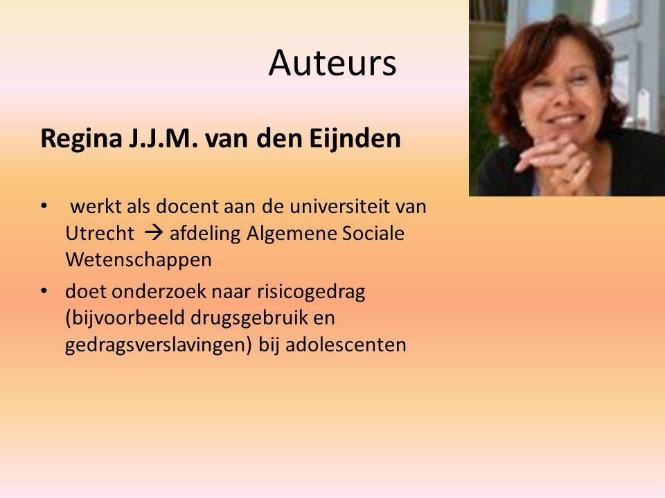 Auteurs Regina J.J.M. van den Eijnden