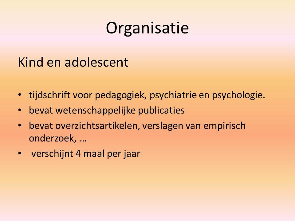 Organisatie Kind en adolescent