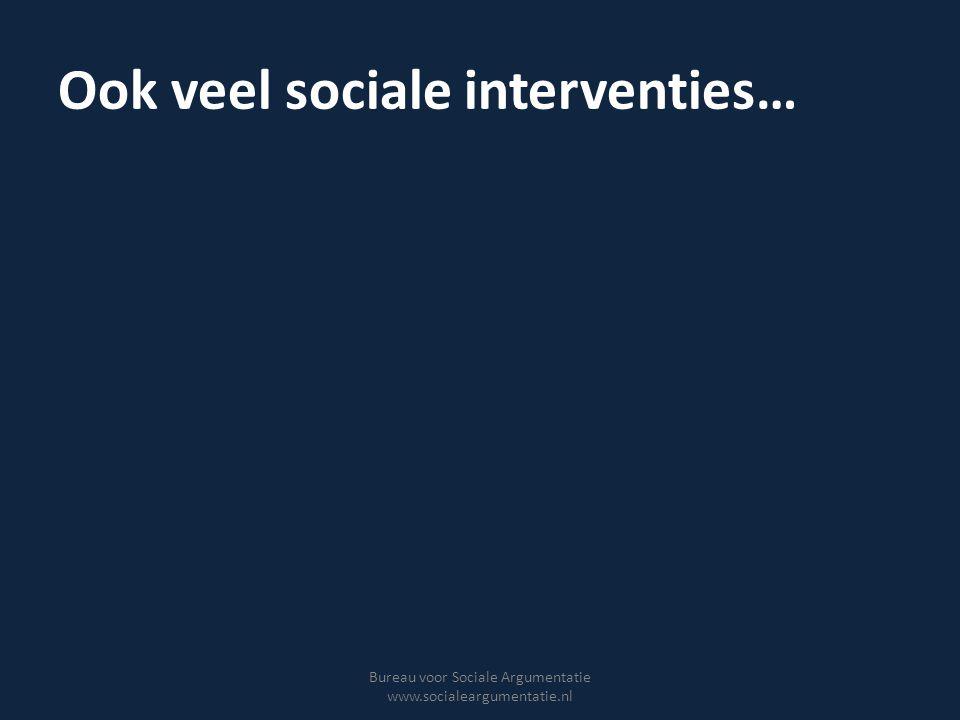 Ook veel sociale interventies…