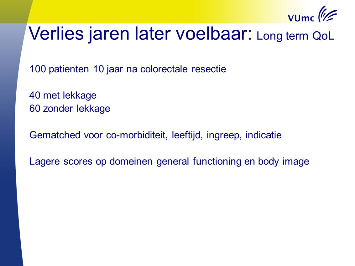Verlies jaren later voelbaar: Long term QoL