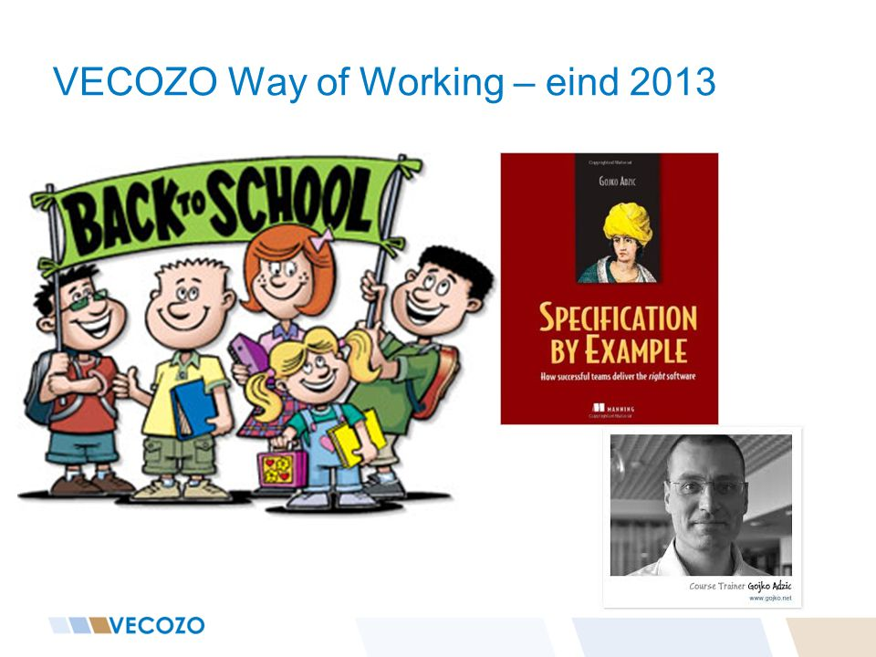 VECOZO Way of Working – eind 2013
