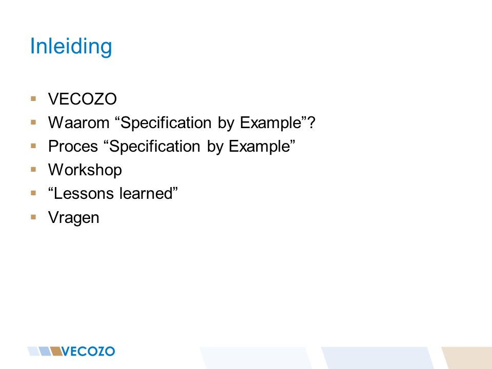 Inleiding VECOZO Waarom Specification by Example