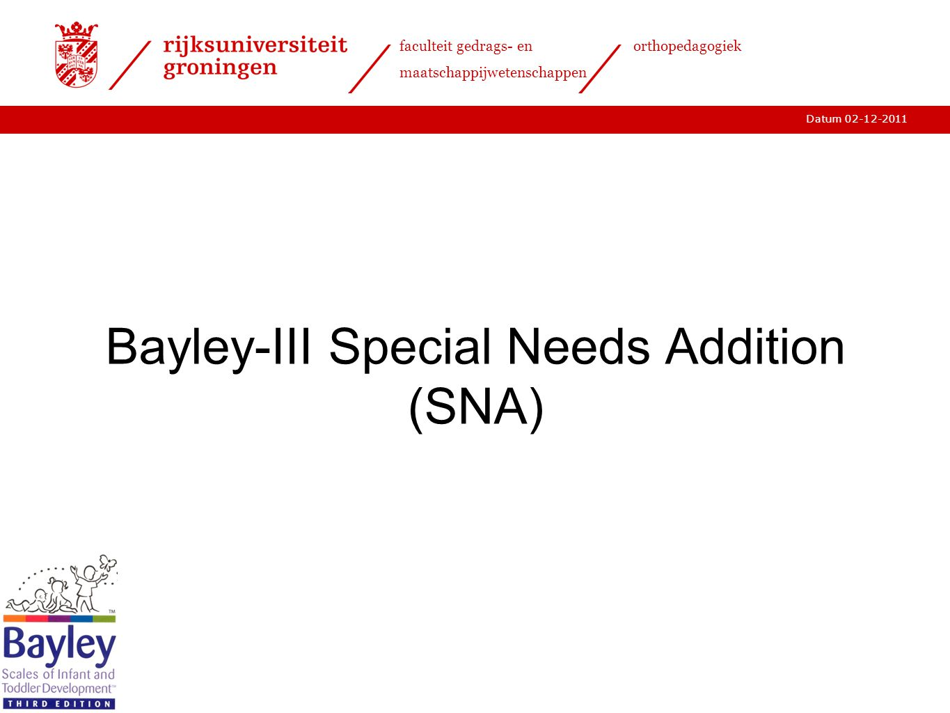 Bayley-III Special Needs Addition (SNA)