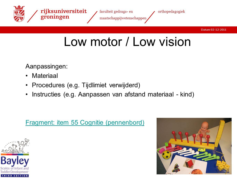 Low motor / Low vision Aanpassingen: Materiaal