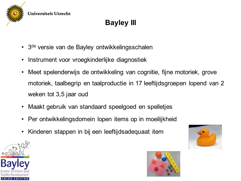 Bayley III 3de versie van de Bayley ontwikkelingsschalen